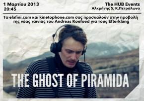 The Ghost of Piramida: A screening