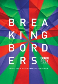 Dokufest. Breaking Borders (17 - 25 August 2013, Prizren)