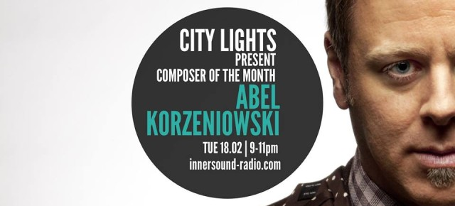 City Lights in Composer of the Month: Abel Korzeniowski
