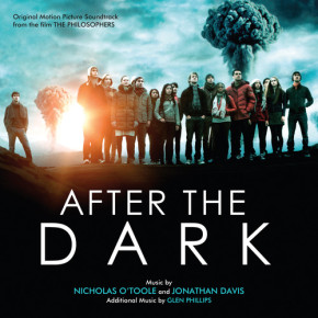 AFTER THE DARK (aka THE PHILOSOPHERS) - Original Motion Picture Soundtrack Release