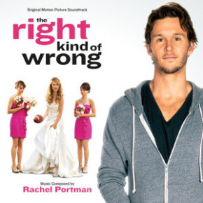 THE RIGHT KIND OF WRONG -  Original Motion Picture Soundtrack