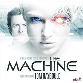 THE MACHINE - Original Motion Picture Soundtrack