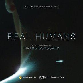 REAL HUMANS - Original Television Soundtrack