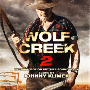 WOLF CREEK II – Original Motion Picture Soundtrack