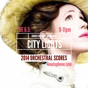 CITY LIGHTS Radioshow – Orchestral 2014 Scores