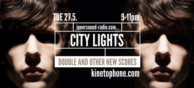 CITY LIGHTS Radioshow: THE DOUBLE and other new scores (plus Oticons Competition)