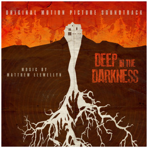 DEEP IN THE DARKNESS - Original Motion Picture Soundtrack