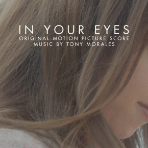 IN YOUR EYES - Original Motion Picture Score