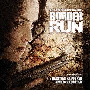 BORDER RUN - Original Motion Picture Soundtrack