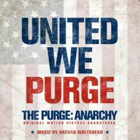 THE PURGE: ANARCHY - Original Motion Picture Soundtrack