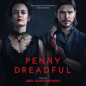 PENNY DREADFUL – Original Television Series Soundtrack