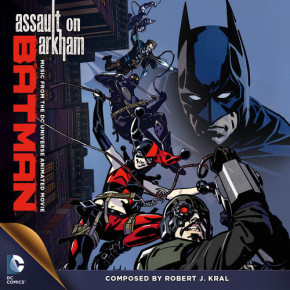 BATMAN: ASSAULT ON ARKHAM - Music from the  DC Universe Animated Movie