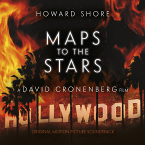 MAPS TO THE STARS - Original Motion Picture Soundtrack