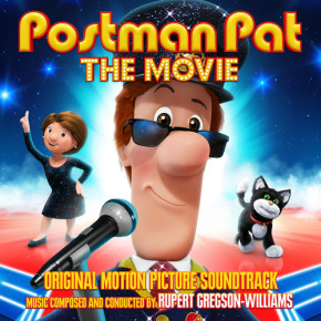 POSTMAN PAT: THE MOVIE – Original Motion Picture Soundtrack