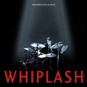 WHIPLASH – Original Motion Picture Soundtrack