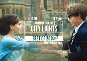 CITY LIGHTS Radioshow: BEST OF 2014, pt.1