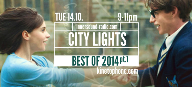 CITY LIGHTS Radioshow: BEST OF 2014, pt.1