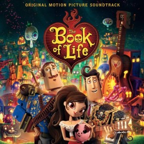 THE BOOK OF LIFE - Original Motion Picture Soundtrack