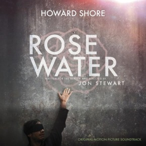 ROSEWATER - Original Motion Picture Soundtrack