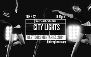 CITY LIGHTS Radioshow: BEST DOCUMENTARY SCORES 2014