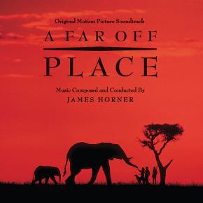 A FAR OFF PLACE - Original Motion Picture Soundtrack