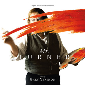 MR. TURNER – Original Motion Picture Soundtrack