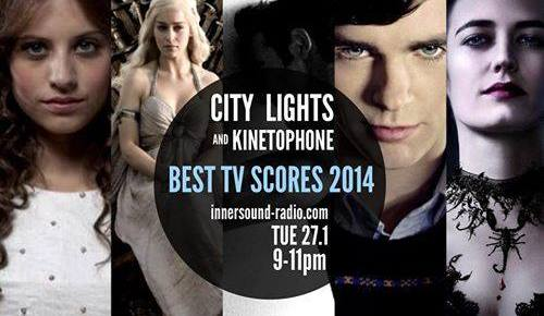 CITY LIGHTS Radioshow: BEST TV SCORES 2014