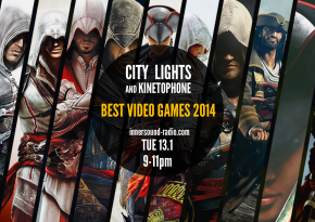 CITY LIGHTS Radioshow: BEST VIDEO GAMES SCORES 2014