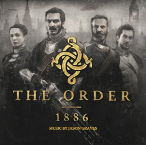 THE ORDER: 1886 - Music by Jason Graves