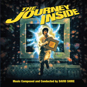 THE JOURNEY INSIDE - Music Composed and Conducted by DAVID SHIRE