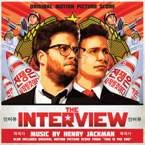 THE INTERVIEW and THIS IS THE END – Original Motion Picture Score