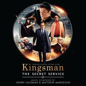KINGSMAN: THE SECRET SERVICE – Original Motion Picture Soundtrack