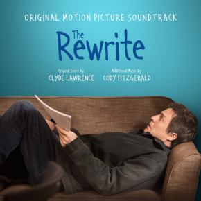 THE REWRITE – Original Motion Picture Soundtrack