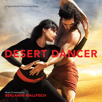 DESERT DANCER - Original Motion Picture Soundtrack
