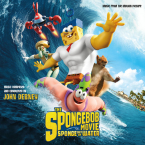 THE SPONGEBOB MOVIE: SPONGE OUT OF WATER – Music From The Motion Picture