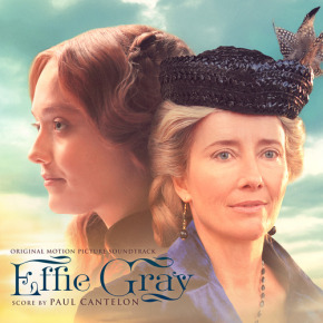 EFFIE GRAY – Original Motion Picture Soundtrack