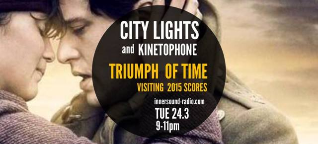 CITY LIGHTS Radioshow: THE TRIUMPH OF TIME