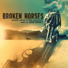 BROKEN HORSES – Original Motion Picture Soundtrack