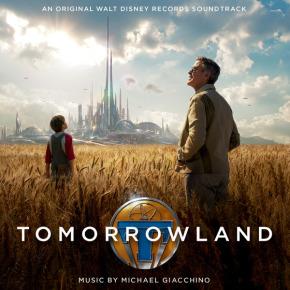 TOMORROWLAND - Music by Michael Giacchino
