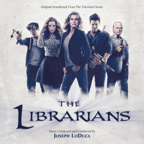 THE LIBRARIANS – Original Soundtrack From The Television Series