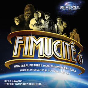 FIMUCITÉ 6: UNIVERSAL PICTURES 100TH ANNIVERSARY GALA on CD