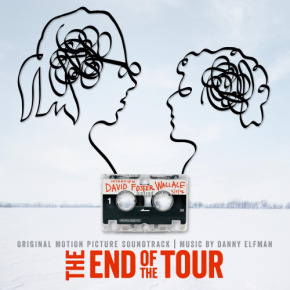 THE END OF THE TOUR – Original Motion Picture Soundtrack
