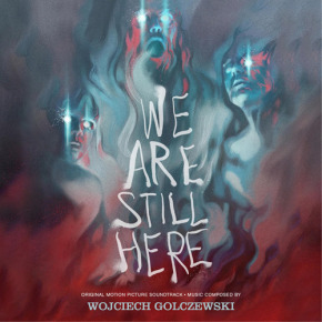WE ARE STILL HERE - Original Motion Picture Soundtrack