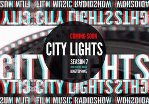 CITY LIGHTS Radioshow: Season 7 (coming soon)