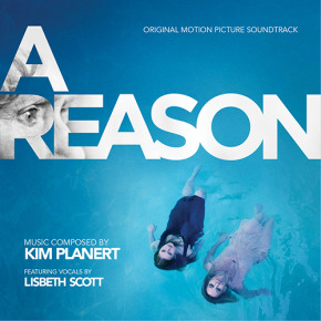 A REASON - Original Motion Picture Soundtrack
