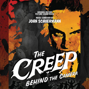 THE CREEP BEHIND THE CAMERA - Original Motion Picture Soundtrack