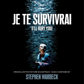 JE TE SURVIVRAI (I'LL BURY YOU) - Original Motion Picture Soundtrack