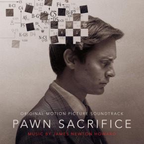 PAWN SACRIFICE – Original Motion Picture Soundtrack