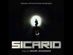 SICARIO – Original Motion Picture Soundtrack