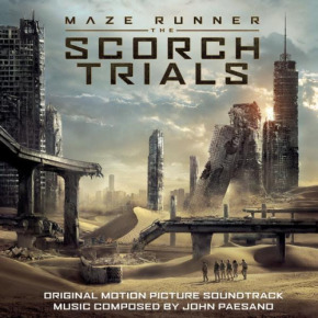 MAZE RUNNER: THE SCORCH TRIALS - Original Motion Picture Soundtrack